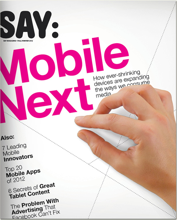 SAY Magazine Fall 2012 - Mobile Next